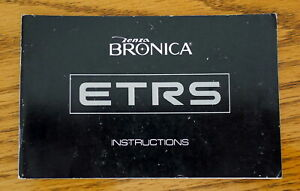 Bronica ETRS Camera Instruction manual booklet - ENGLISH 44 Pages - Near PERFECT