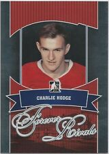 Charlie Hodge 2012-13 ITG In The Game Forever Rivals Card #20 Montreal Canadiens