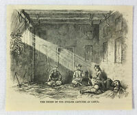 1878 magazine engraving ~ PRISON OF ENGLISH CAPTIVES AT CABUL, Afghanistan