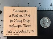 "Rubber Stamp ""Sending you a birthday wish for Sunny Days and Happy Times"""
