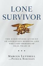 Lone Survivor: The Eyewitness Account of Operation