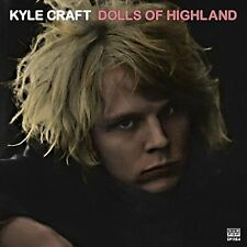 KYLE CRAFT - DOLLS OF HIGHLAND - NEW COLOURED LP (INDIE EXC)