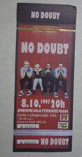 * Gwen Stefani - No Doubt- Concert ticket Euro-Czech Republic-1997 -unused-