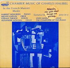 Charles Haubiel Chamber Music Of Charles Haubiel Orion ORS 74165 LP SEALED