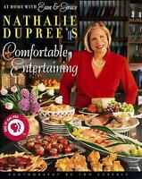 Nathalie Dupree's Comfortable Entertaining : At Home with Ease and Grace