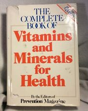 COMPLETE BOOK OF VITAMINS AND MINERALS FOR HEALTH - PREVENTION MAGAZINE