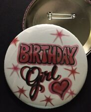 "Red and Pink *BIRTHDAY Girl*  PIN-BACK BUTTON- LARGE 3.5"" DIAMETER"