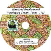 1915- BRENHAM & WASHINGTON County Texas TX - History Genealogy Books - CD DVD