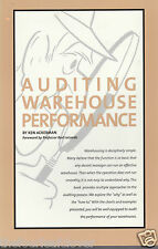 Auditing Warehouse Performance Logistics Management Methods Ken Ackerman 2004