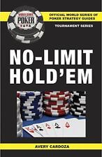 World Series of Poker: Tournament No-Limit Hold'em by Avery Cardoza (2010,...