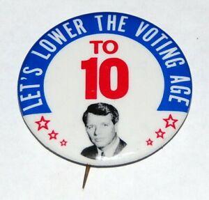1968 anti ROBERT F KENNEDY BOBBY RFK LOWER VOTING AGE pinback button political