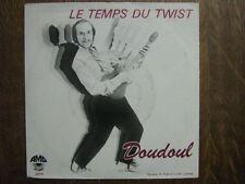 DOUDOUL 45 TOURS BELGE LE TEMPS DU TWIST