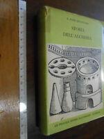 LIBRO: E. John Holmyard STORIA DELL'ALCHIMIA Sansoni 1957