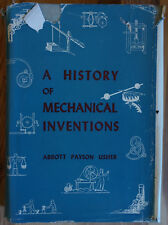 A history of mechanical inventions - Livre illustré en anglais - 1954 - Usher -