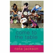 Come to the Table (A SouledOut Sisters Novel) by Jackson, Neta