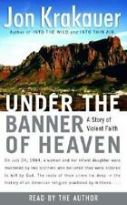 Under the Banner of Heaven : A Story of Violent Faith by Jon Krakauer (2003, Cas