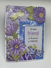 Handmade greeting card A True Friend Is A Forever Friend Beautiful! 3-D