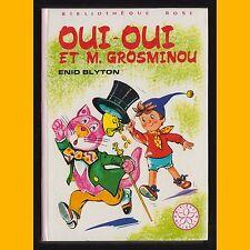 Bibliothèque Rose OUI-OUI ET M. GROSMINOU Enid Blyton Jeanne Hives 1981