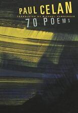 Paul Celan: 70 Poems: By Paul Celan