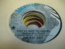 Soul 45 THE 8TH DAY You've Got To Crawl on Invictus