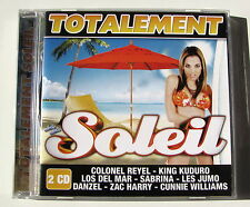 TOTALEMENT SOLEIL .Colonel Reyel,Sabrina,Gloria Gaynor,Danzel  etc.... 2 CD