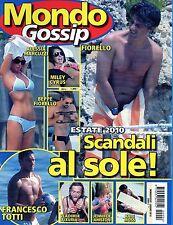 Mondo Gossip.Rosario Fiorello,Donatella Versace,Valeria Mazza,Naomi Watts,iii