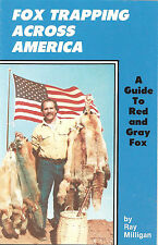 Book Fox Trapping Across America By Ray Milligan New traps
