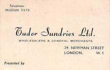 London. Tudor Sundries Ltd. 29 Newman Street. Wholesalers.  RH.106