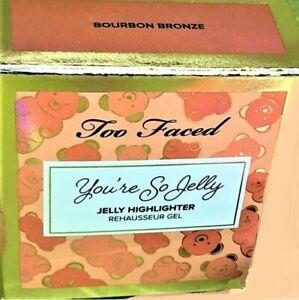 Too Faced You're So Jelly Highlighter Shade Bourbon Bronze 18ml NEW 💯 ORIGINAL