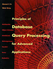 Principles of Database Query Processing for Advanced Applications (The Morgan Ka