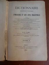 Ancien dictionnaire  encyclopédie et biographie de l'industrie et des arts indus