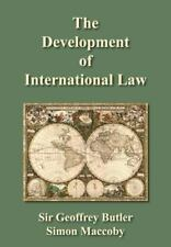 The Development of International Law [1928] by Simon MacCoby and Geoffrey G....