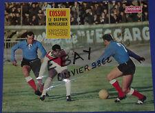 FOOTBALL MAGAZINE 1962-1963 PHOTO 34 X 26 CM AS MONACO LUCIEN COSSOU