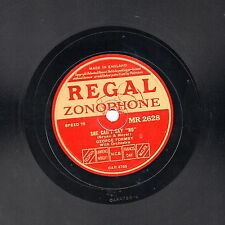 """RARE GEORGE (&  BERYL) FORMBY 78 """" SHE CAN'T SAY NO """" REGAL ZONOPHONE MR 2628 EX"""