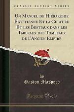 Un Manuel de Hierarchie Egyptienne Et La Culture Et Les Bestiaux Dans Les Tablea