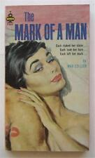MARK OF A MAN MAX COLLIER 1963 MIDWOOD TOWER #F263 1ST ED PBO PAUL RADER