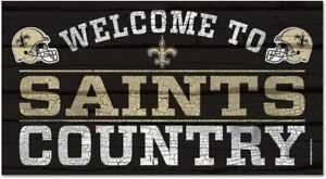 NFL New Orleans Saints Welcome to Country Wood Sign Holzschild Holz 61x33
