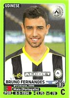 PANINI CALCIATORI 2014/15 BRUNO FERNANDES STICKER NO 515