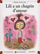 MAX ET LILI N° 83 Lili a un chagrin d'amour SAINT MARS BLOCH livre jeunese
