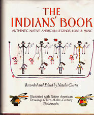 Native American THE INDIANS BOOK legens lore music SONGS Natalie CURTIS hb/dj