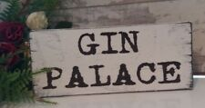 Gin Palace Distressed Shabby Vintage Chic Sign Bar Plaque Drinks Sign