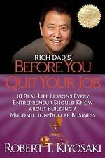 Rich Dad's Before You Quit Your Job by Kiyosaki, Robert T | Paperback Book | 978