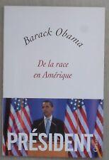 Barack Obama De la race en Amérique