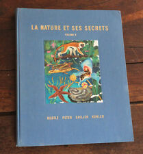 1955 La nature et ses secrets Vol 2 Chocolat Nestlé Livre enfant Album Images