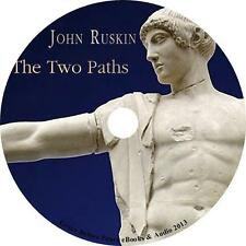 The Two Paths, John Ruskin Art & Architecture Lectures Audiobook on 5 Audio CDs