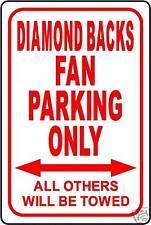 "DIAMOND BACKS FAN PARKING ONLY 12""x18"" ALUMINUM SIGN"