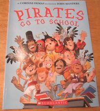 Pirates Go to School by Corinne Demas NEW Paperback 2.8 DRA 24 Guided Read M