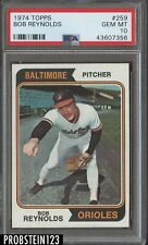 1974 Topps #259 Bob Reynolds Baltimore Orioles PSA 10 GEM MINT
