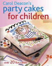 Party Cakes for Children - 20+ Fun Cakes - Carol Deacon