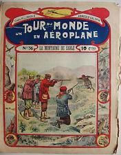 N36 LA MONTAGNE DE SABLE un tour du monde en aéroplane fascicule journal ancien